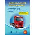 Guide de capacité professionnelle transport public routier    de marchandises, de déménagement    et location